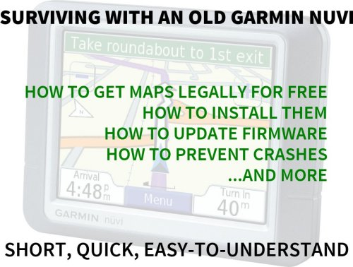 Surviving with an old Garmin nuvi