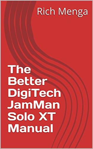 The Better DigiTech JamMan Solo XT Manual